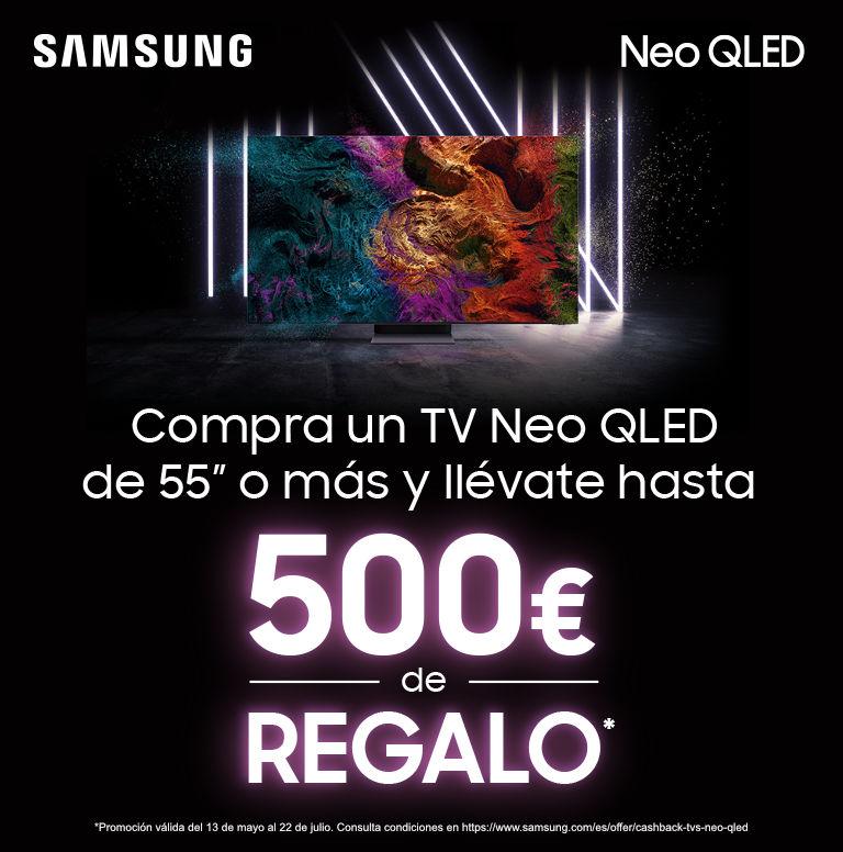 Llévate un reembolso de hasta 500 euros por la compra de tu televisor QLED Samsung