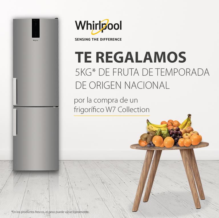 Compra tu Frigorifico Whirlpool W7 Collection y consigue 5 kg de fruta de temporada