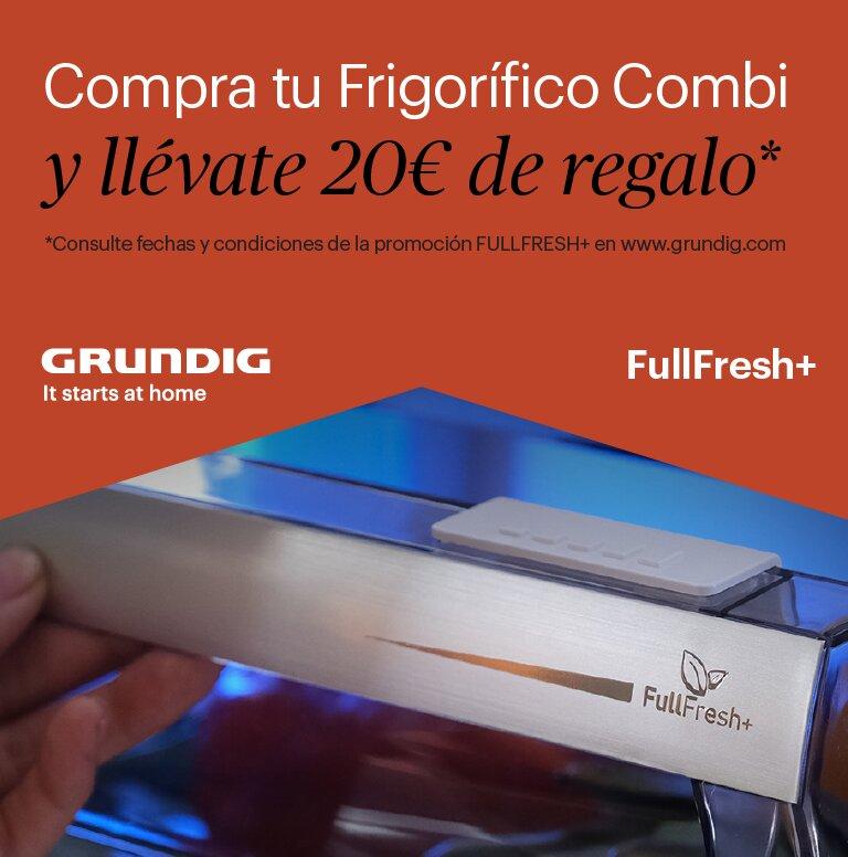 Llévate 20 euros de reembolso por la compra de tu frigorífico combi Grundig